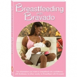 Breastfeeding with Bravado DVD