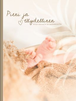 Beautiful Pieni & Täydellinen Baby Book. A baby book is designed to be easy to fill up to the child's school age.